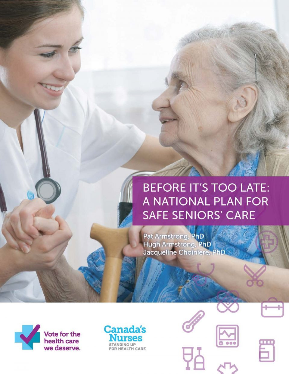 Before It's Too Late: A National Plan for Safe Seniors' Care