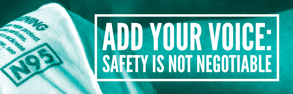 Add your voice: safety is not negotiable