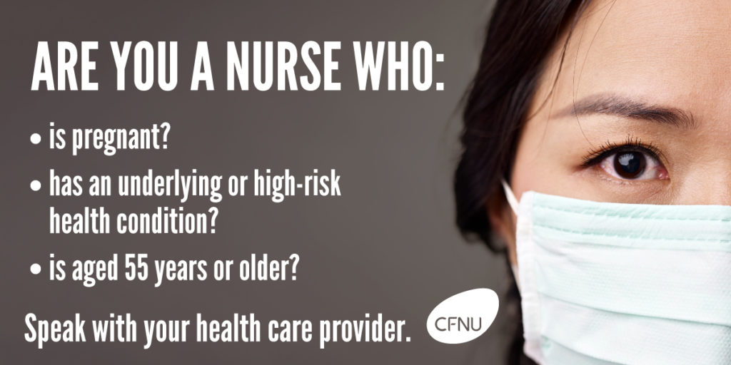 Are you a nurse with a condition that makes you susceptible to COVID-19? Speak to your health care provider.